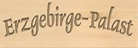 Erzgebirge-Palast Erfahrungen